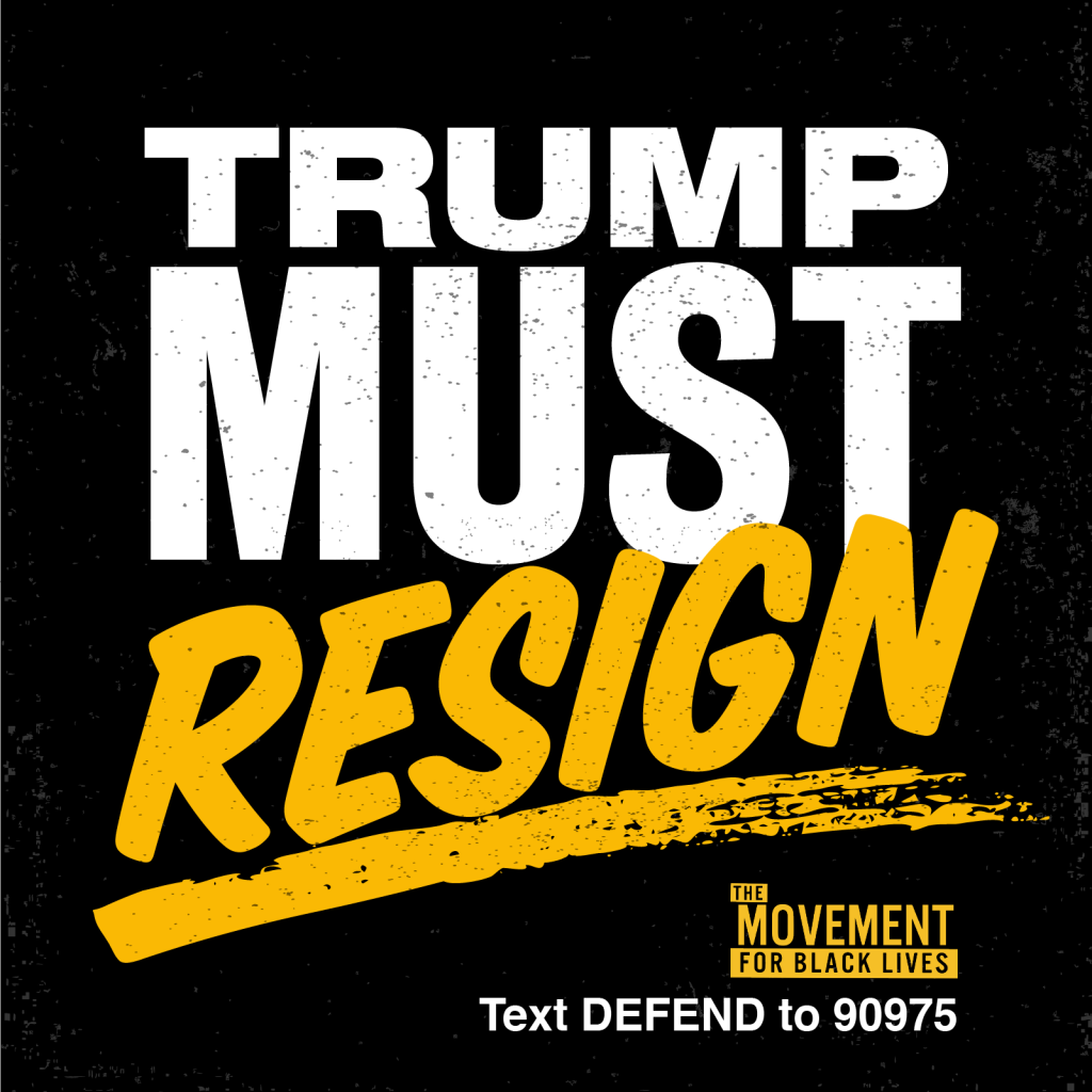 Trump Must Resign